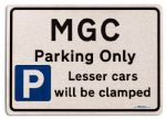 MGC Car Owners Gift| New Parking only Sign | Metal face Brushed Aluminium MGC Model